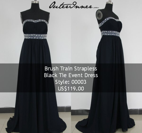 Black tie dress $119: http://www.outerinner.com/brush-train-strapless-black-tie-event-dress-pd-00003-0.html?k=00003