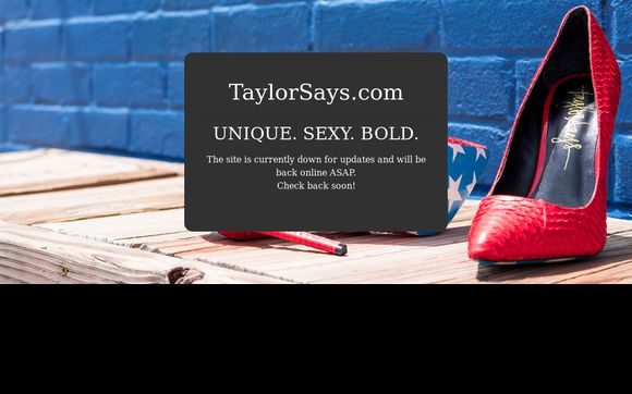 Taylor Says